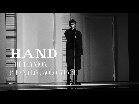 171222 CHANYEOL SOLO 손 HAND (Short ver.)  @ THE ELYXION