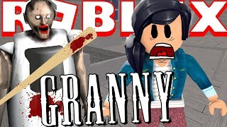PLAYING GRANNY IN ROBLOX!!! *I GOT TO BE GRANNY!*