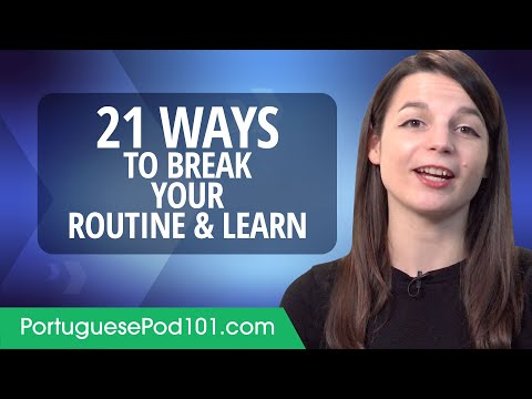 21 Ways to Break Your Routine & Learn Portuguese