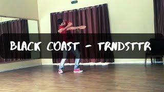 Trndsttr -Black Coast | Dance Choreography | Punit Choreography Video