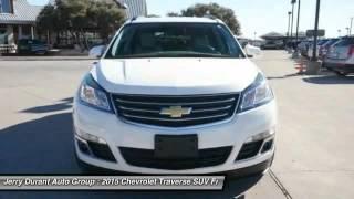 2015 Chevrolet Traverse Weatherford TX FJ326313 Video