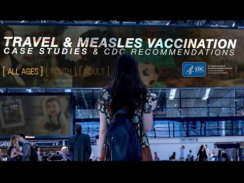 Travel & Measles Vaccination: Seven Case Studies On Children And Adults Of Various Ages