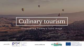 Culinary tourism in Turkey - a key cultural tourism attraction
