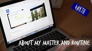 4#KTH: About my Master and academic routine!