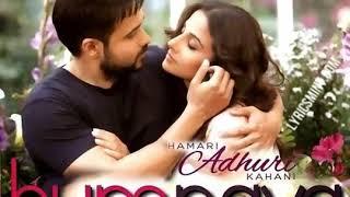 Humnava - Hamari Adhuri kahani | Papon | Female version cover Song