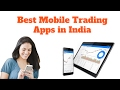 Best Mobile Trading Apps in India - 2017