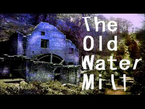 The Old Water Mill by Inaaace
