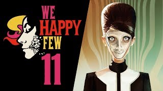 HANTAA MÓWI... || We Happy Few [#11]