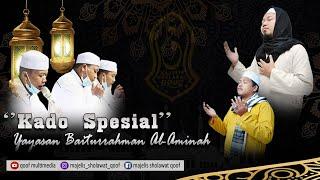 KADO SPESIAL Yayasan Baiturrahman Al-Aminah Bersama MAJELIS SHOLAWAT QOOF