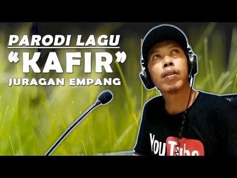 "Parodi ""LAGU KAFIR"" Musik Juragan Empang"