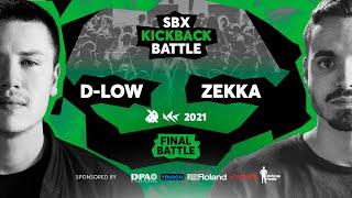 D-LOW vs ZEKKA  Final  SBX KICKBACK BATTLE 2021