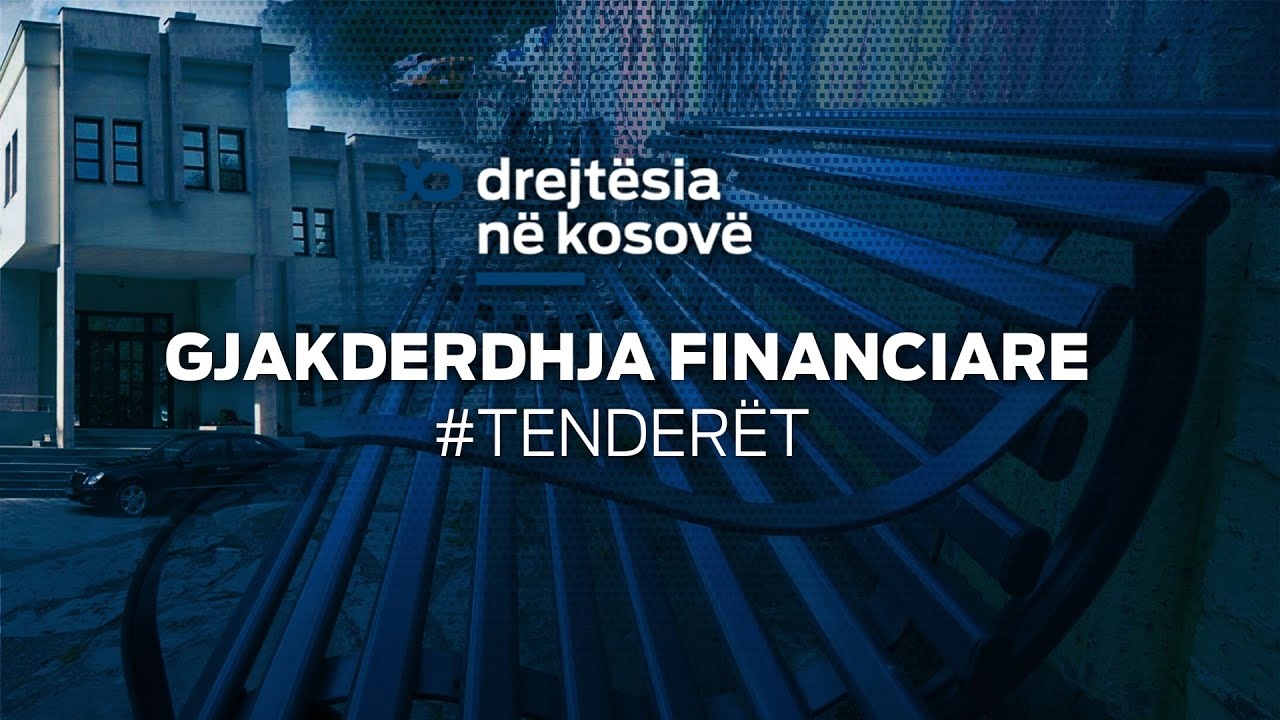 Emision Drejtesia ne Kosove - Gjakderdhja Financiare