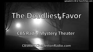 The Deadliest Favor - CBS Radio Mystery Theater