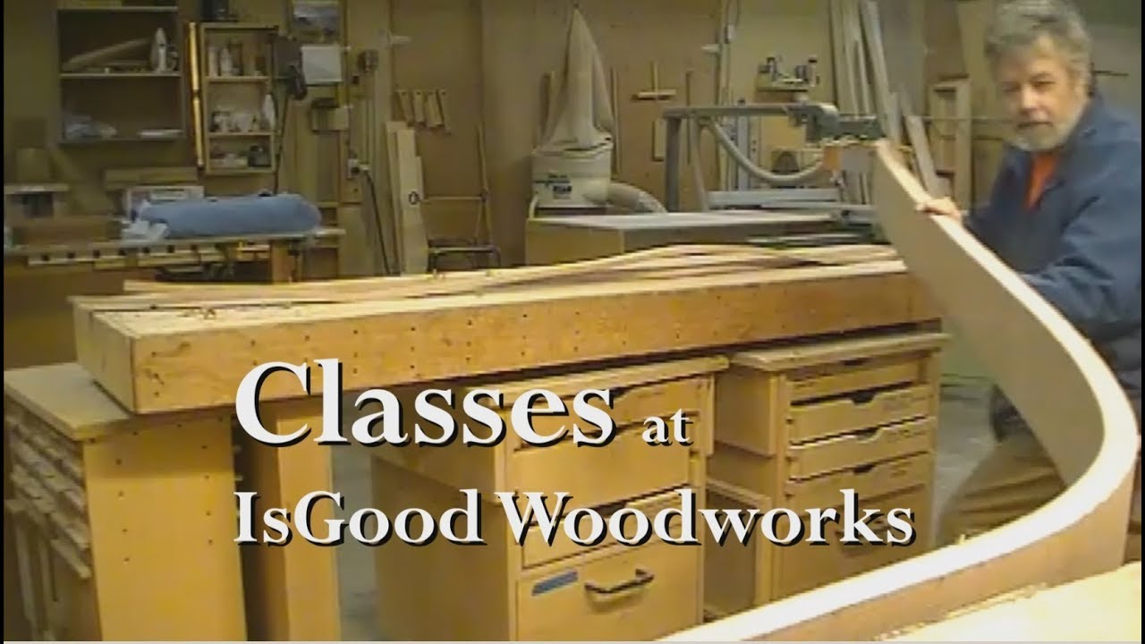classes — isgood woodworks