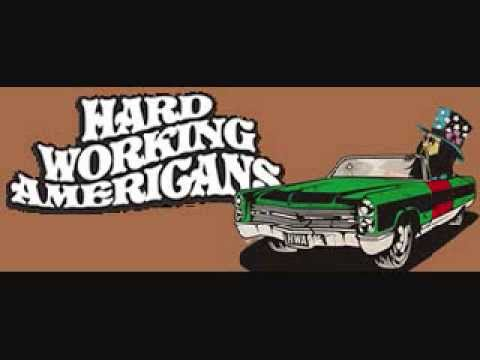 Hard Working Americans (full album )