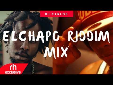 DJ CARLOS  - EL CHAPO RIDDIM MIX FT Popcaan , Masicka ,Jafrass Wasp (RH EXCLUSIVE)