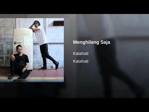 MENGHILANG SAJA - KATA HATI [Official Music Lyric]