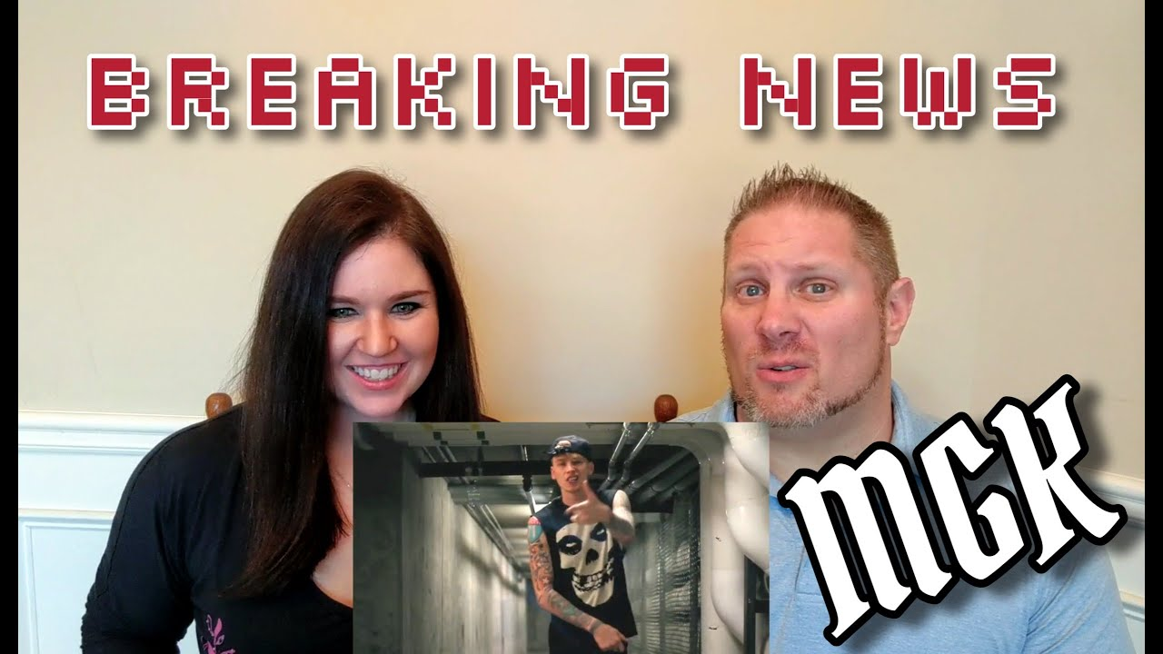 Machine Gun Kelly- Breaking News (Official Video) REACTION ...