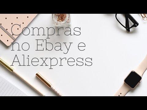 Compras na China - Aliexpress e Ebay