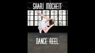 Shari Mocheit - Dance Reel 2021