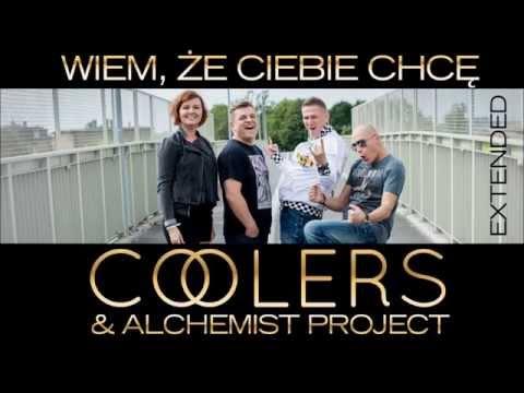 COOLERS & ALCHEMIST PROJECT - Wiem, że Ciebie chcę - Extended (Official Audio 2015)