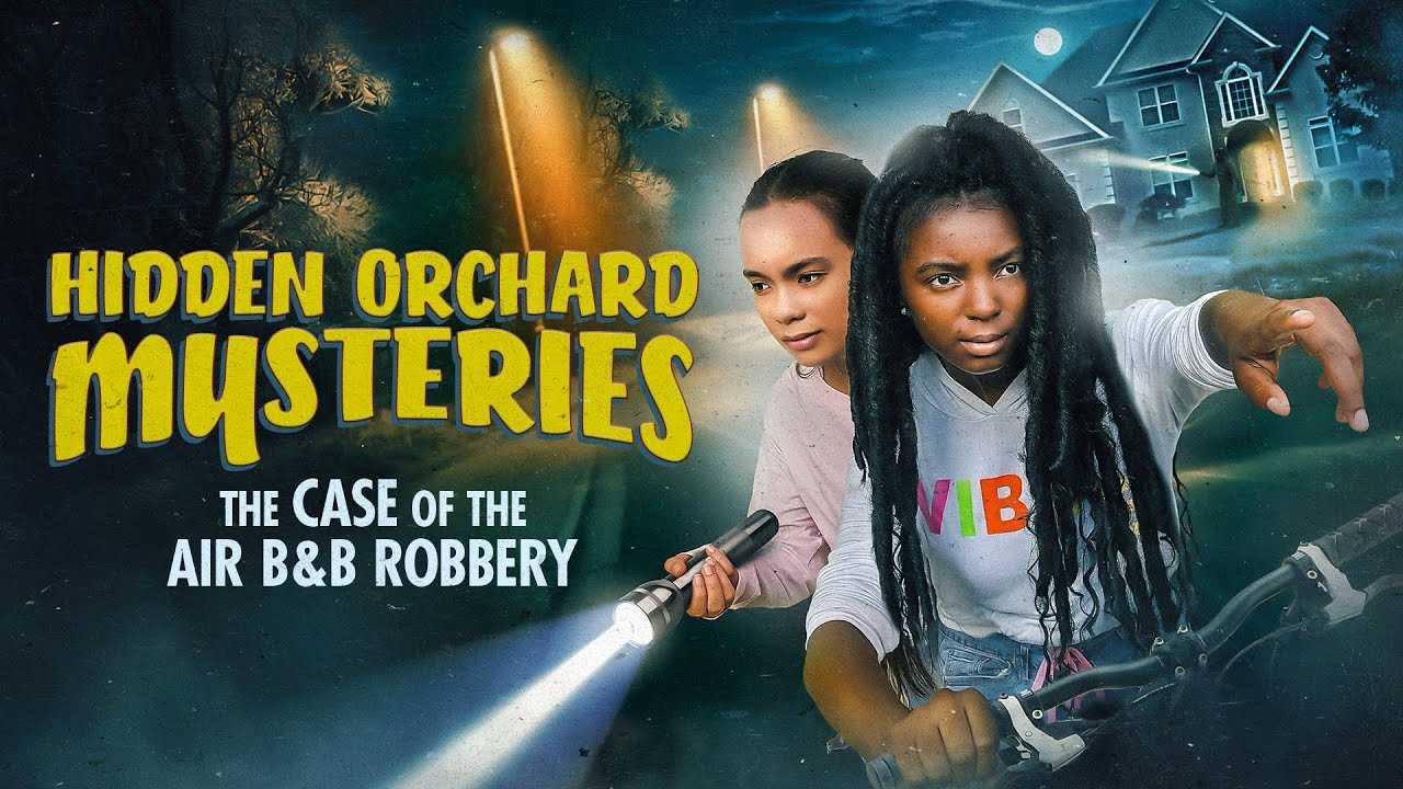 Hidden Orchard Mysteries: The Case of the Air B & B Robbery - Trailer