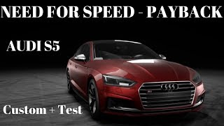 Need for Speed™ Payback | AUDI S5 SPORTBACK CUSTOM GAMEPLAY