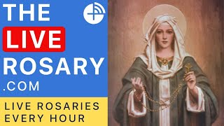 The Live Rosary - Live Rosaries Every Hour