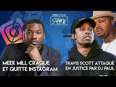 Meek mill craque et quitte Instagram, Travis scott attaqué en justice par DJ Paul !