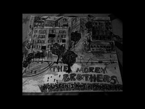 Houston I Have A Problem - The Moreys (Full Album)