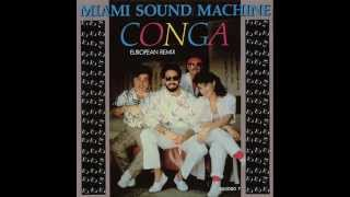 Miami Sound Machine - Conga (European Remix)