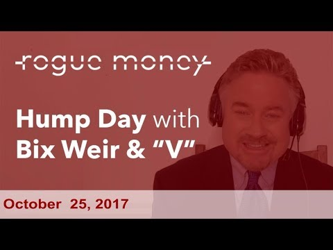 Hump Day with Bix Weir (10/25/2017)