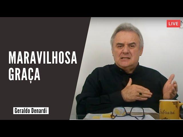 Maravilhosa Graça - Ap. Denardi - Live 23/06