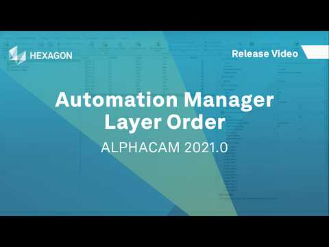 Automation Manager - Layer Order   ALPHACAM 2021