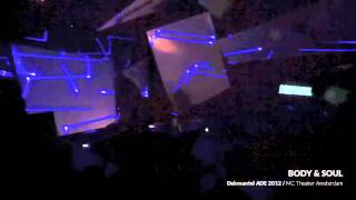 DEKMANTEL ADE 2012 - BODY & SOUL w/ FRANCOIS K, JOE CLAUSSELL & DANNY KRIVIT @ MC THEATER AMSTERDAM