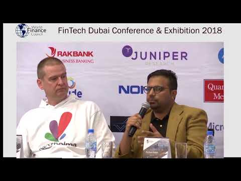 "Panel Discussion: ""FinTech Ecosystem and Innovation"" at World Finance Council, Dubai 2018"