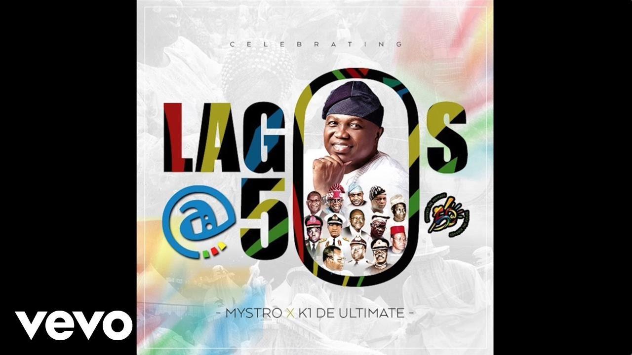 Download Mystro - Lagos@50 (Official Audio)