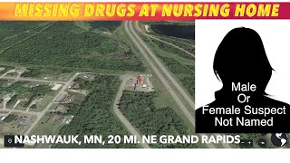 Prescription Drugs Go Missing At Minnesota Nursing Home