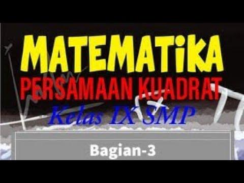 matematika-kelas-9---persamaan-kuadrat-(bagian-3)-menyusun-persamaan-kuadrat-baru