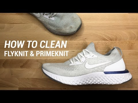 HOW TO CLEAN FLYKNIT AND PRIMEKNIT SNEAKERS