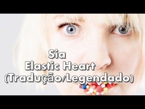 Sia - Elastic Heart (Tradução/Legendado)