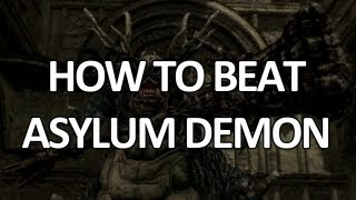 Dark Souls - Asylum Demon - Easy Kill