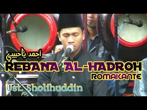 rebana-al-hadroh-romakante-2015-ya-habibi-||-ust.-sholihuddin