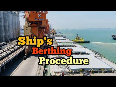 Ship's Berthing Procedure