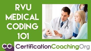 What is RVU Medical Coding 101?