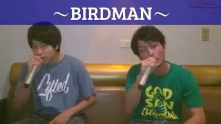 Fire BallのBIRDMANを歌ってみました!