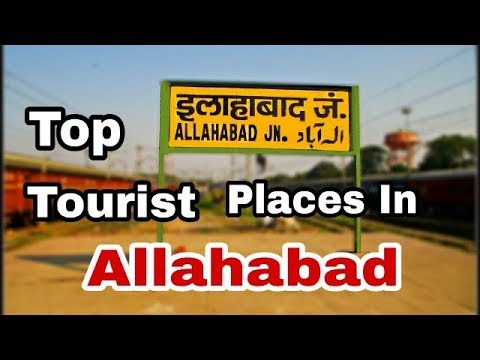 Top Tourist Places In Allahabad