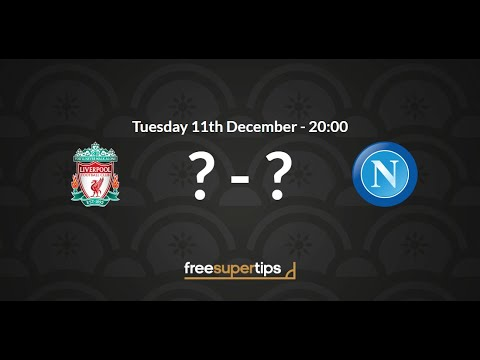 Liverpool vs Napoli prediction: Preview and odds for Champions ...