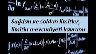 3) Sağdan ve soldan limitler, limitin mevcudiyeti kavramı- Limit ve Süreklilik- Calculus 1
