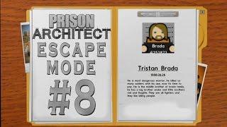 Prison Architect - Escape Mode #8 - Yolun Sonu... Mu? -